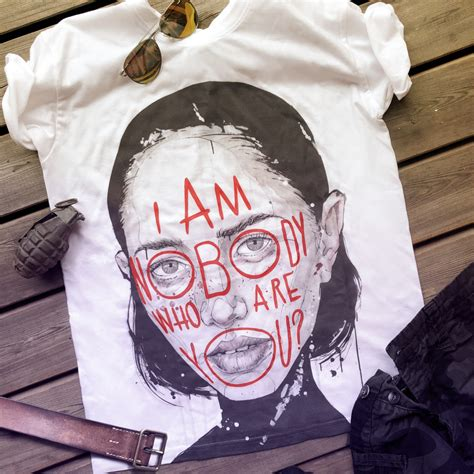 """T-Shirt """"I am Nobody, who are you"""" Nr"""