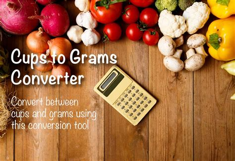 Cups to Grams Converter - The Calculator Site