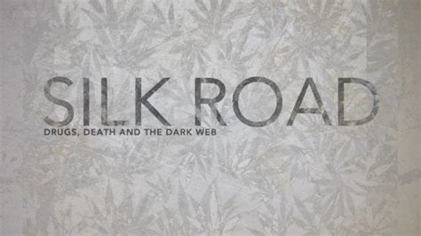 BBC Storyville – Silk Road: Drugs, Death and the Dark Web