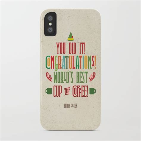 Buy Buddy the Elf! World's Best Cup of Coffee iPhone Case