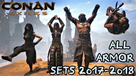 All Conan Exiles Armor Sets From 2017-2018 (New Video On