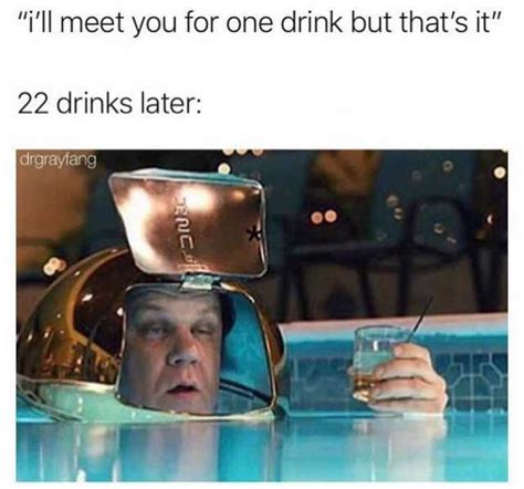 23 Hilarious Drinking Memes For Anyone Who Has A