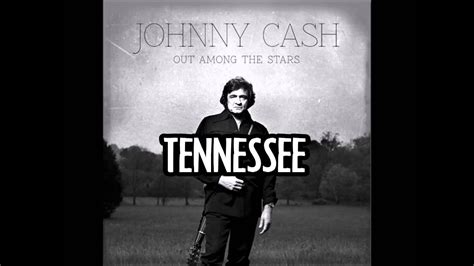 JOHNNY CASH - Tennessee - YouTube