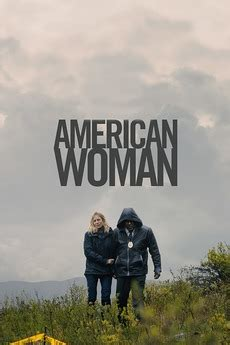 American Woman (2018) directed by Jake Scott • Reviews